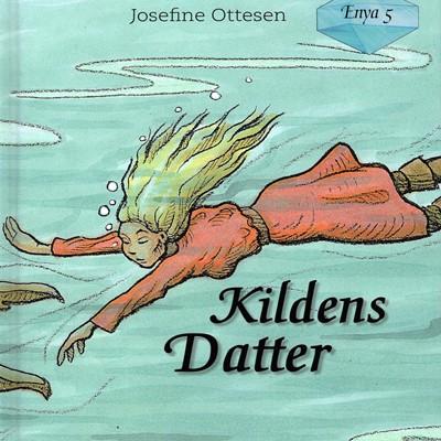 Enya Bind 5 - Kildens Datter Josefine Ottesen 9788793892231