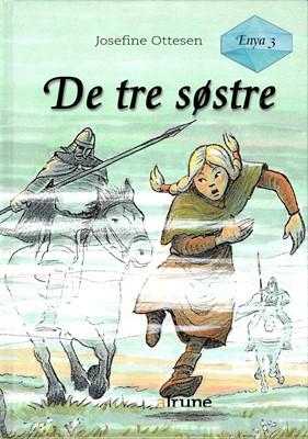 Enya Bind 3 - De Tre Søstre Josefine Ottesen 9788793892217
