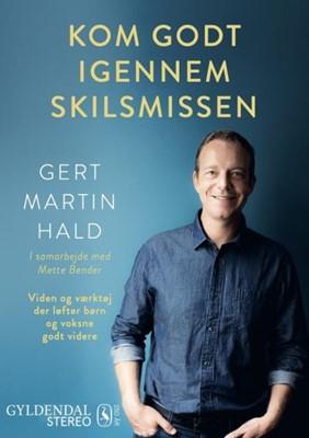 Kom godt igennem skilsmissen Mette Bender, Gert Martin Hald 9788702295634
