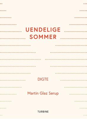 Uendelige sommer Martin Glaz Serup 9788740664508