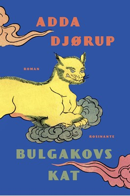 Bulgakovs kat Adda Djørup 9788763843850