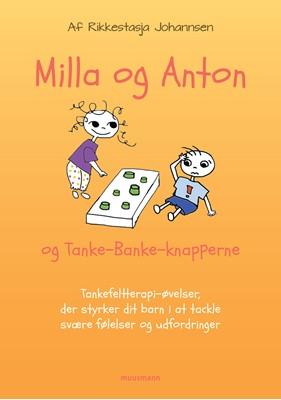 Milla & Anton og TankeBanke-knapperne Rikkestasja Solviig Isolde Johannsen 9788793867789
