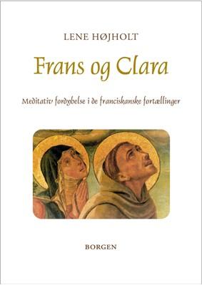 Frans og Clara Lene Højholt 9788702172201