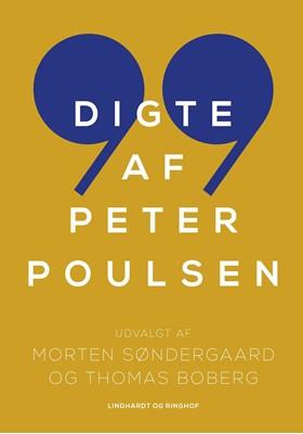 99 digte af Peter Poulsen Peter Poulsen 9788711982532