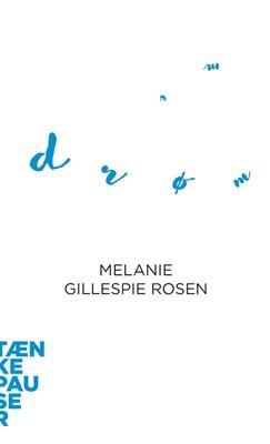 Drømme Melanie Gillespie Rosen 9788772192598