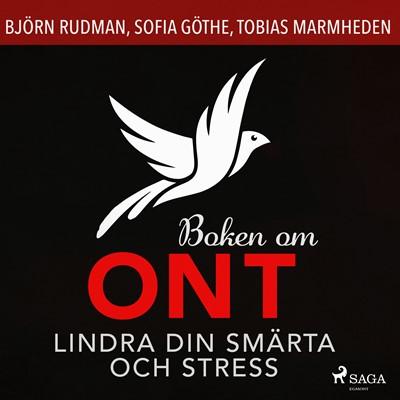 Boken om ont: lindra din smärta och stress Tobias Marmheden, Sofia Göthe, Björn Rudman 9788726520644