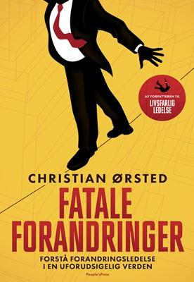 Fatale forandringer Christian Ørsted 9788770364041