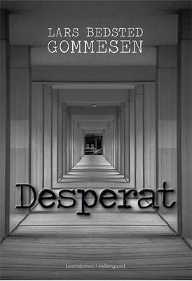 Desperat Lars Bedsted Gommesen 9788772189017