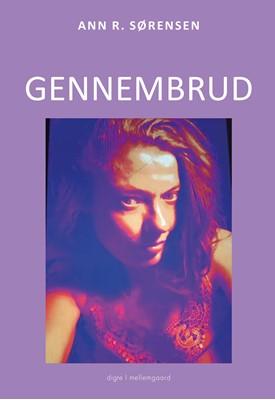 Gennembrud Ann R.  Sørensen 9788772370767