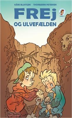 Frej og ulvefælden Kåre Bluitgen 9788772270685