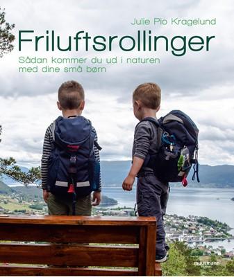 Friluftsrollinger Julie Pio Kragelund 9788793951570