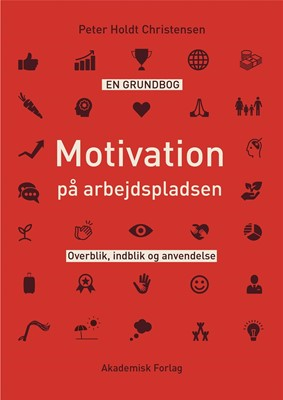 Motivation på arbejdspladsen Peter Holdt Christensen 9788750054795