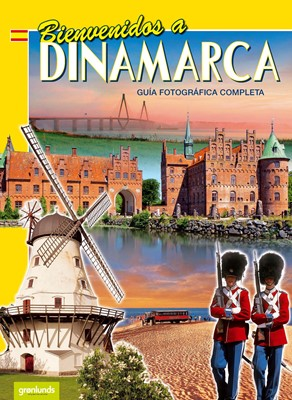 Bienvenidos a Dinamarca, Spansk (2020) grønlunds 9788770840644
