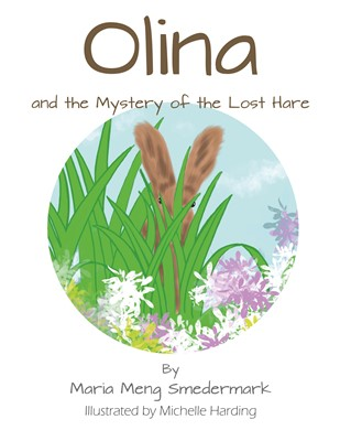 Olina and the Mystery of the Lost Hare Maria Meng Smedemark 9788743082590
