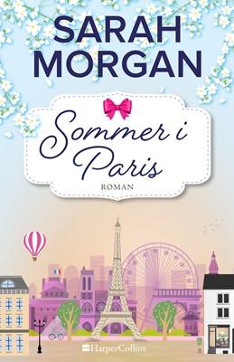 Sommer i Paris Sarah Morgan 9789150792843
