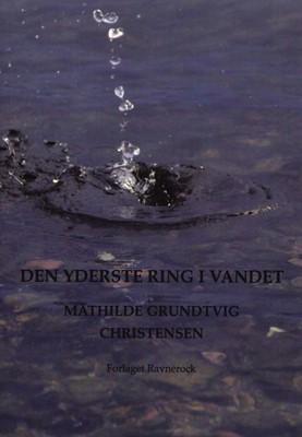 Den yderste ring i vandet Mathilde Grundtvig Christensen 9788793272774