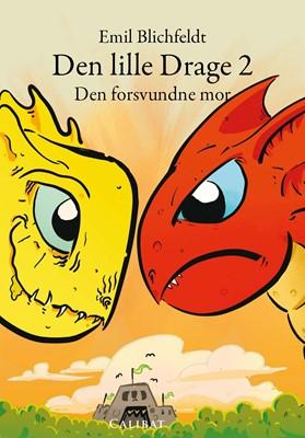 Den Lille drage og den forsvundne mor Emil  Blichfeldt 9788793728943