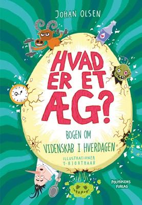 Hvad er et æg? Johan Olsen 9788740052190