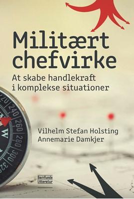 Militært chefvirke Vilhelm Stefan Holstring, Annemarie Damkjer 9788759336854