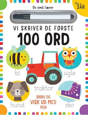De små lærer - Skriv og visk ud - Vi skriver de første 100 ord  9788741512594