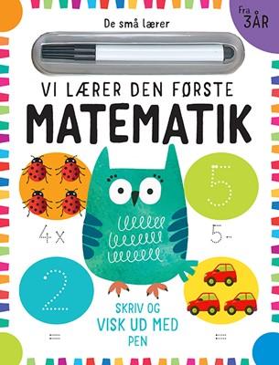 De små lærer - Skriv og visk ud - Vi lærer den første matematik  9788741512587