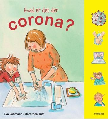 Hvad er det der corona? Eva Lohmann 9788740664294