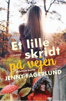 Et lille skridt på vejen Jenny Fagerlund 9788793834989