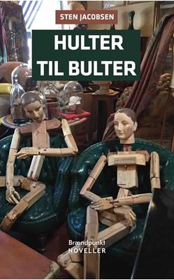 Hulter til bulter Sten  Jacobsen 9788793835610