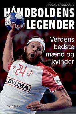 Håndboldens legender Thomas Ladegaard 9788702304374