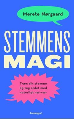 Stemmens magi Merete Nørgaard 9788773399989