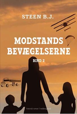 Modstandsbevægelserne – bind 2  Steen B. J. 9788772370750
