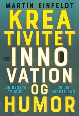 Kreativitet, innovation og humor Martin Einfeldt 9788759336502