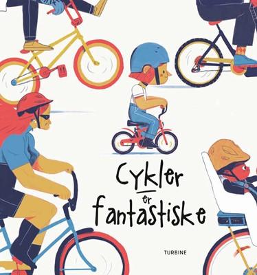 Cykler er fantastiske David Henson 9788740663082