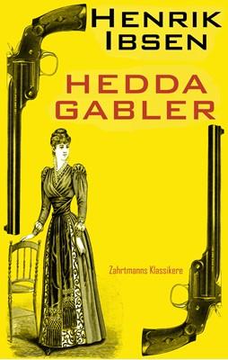 Hedda Gabler Henrik Ibsen 9788793279438