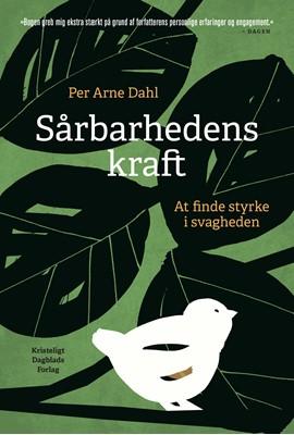 Sårbarhedens kraft Per Arne Dahl 9788774674382