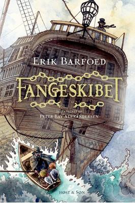 Fangeskibet Erik Barfoed 9788763865548