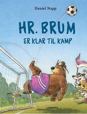 Hr. Brum er klar til kamp Daniel Napp 9788772247663