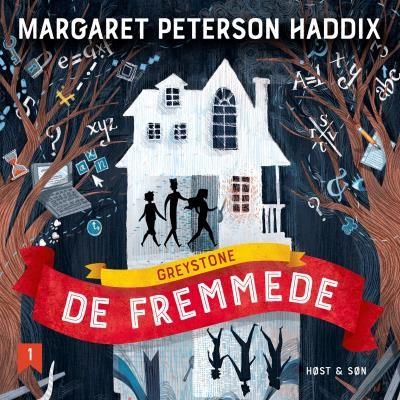 Greystone 1 - De fremmede Margaret Peterson Haddix 9788763865340