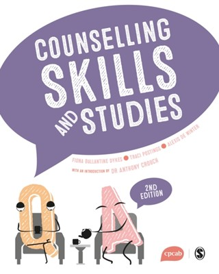 Counselling Skills and Studies Fiona Ballantine Dykes, Traci Postings, Barry Kopp, Anthony Crouch, Alexis De Winter 9781473980990