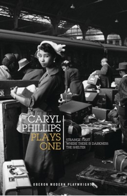 Caryl Phillips: Plays One Caryl Phillips 9781786827906
