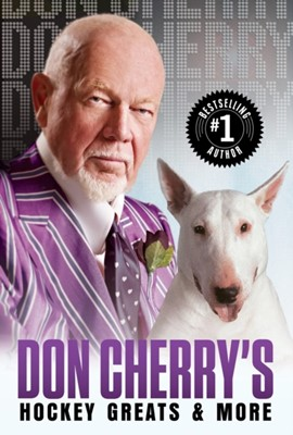 Don Cherry's Hockey Greats And More Don Cherry 9780385691864
