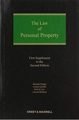 The Law of Personal Property Professor Louise Gullifer, Professor Gerard McMeel, Professor Michael Bridge 9780414073951
