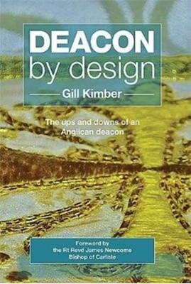 Deacon by design Gill Kimber 9781910719794