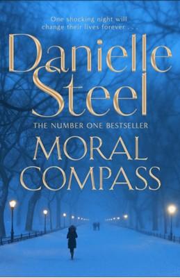 Moral Compass STEEL  DANIELLE, Danielle Steel 9781509878130