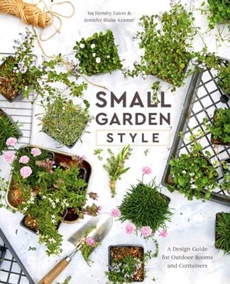 Small Garden Style Isa Hendry Eaton 9780399582851