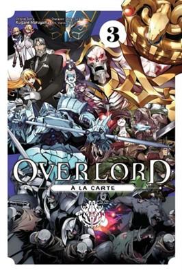 Overlord a la Carte, Vol. 3 Kugane Maruyama 9781975358976