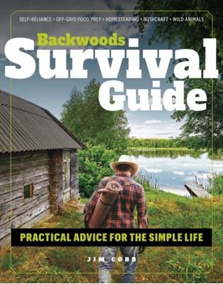 Backwoods Survival Guide Jim Cobb 9781951274139