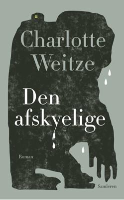 Den afskyelige Charlotte Weitze 9788702306859
