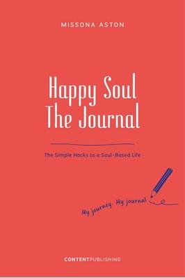 Happy Soul - The Journal Missona Aston 9788793607675