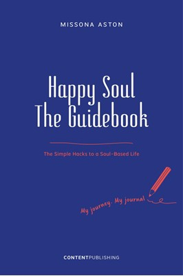 Happy Soul - The Guidebook Missona Aston 9788793607651